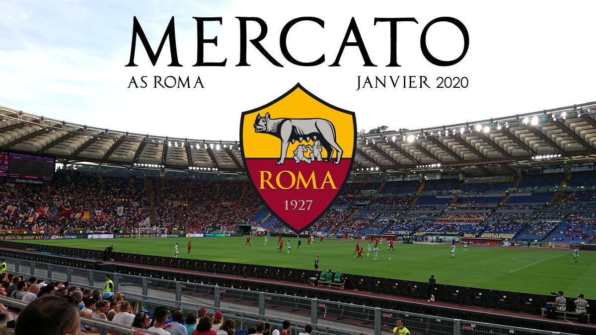 AS ROMA Mercato Janvier 2020