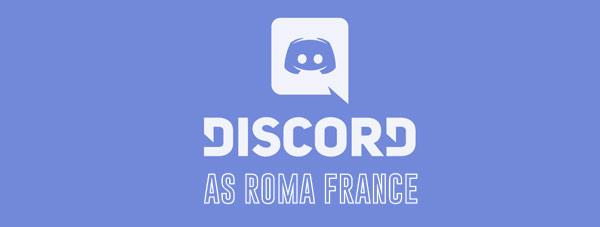 Discord AS Roma France, le salon Français